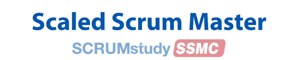 Scaled Scrum Master Certified